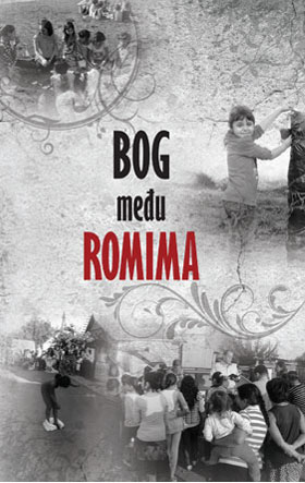 """""""Bog među Romima"""", nova knjiga u izdanju Izvora"""