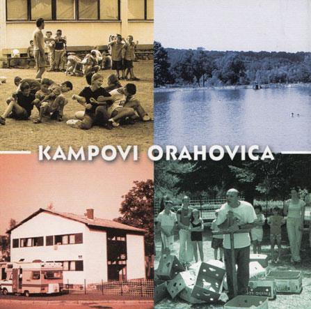 Izvještaji sa kampova u Orahovici